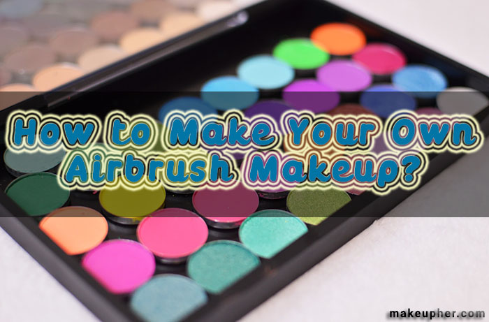 homemade airbrush makeup