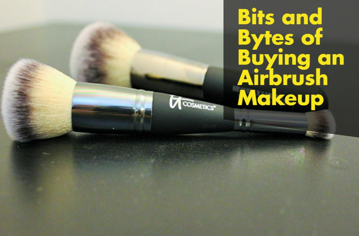 Bits and Bytes of Buying an Airbrush Makeup